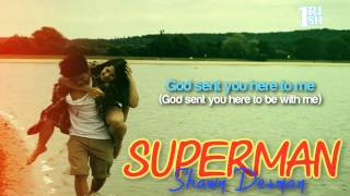 [Lyrics] Superman - Shawn Desman