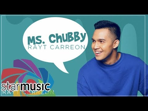 Rayt Carreon – Ms. Chubby (Official Lyric Video)