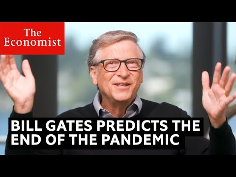 Covid-19: Bill Gates predicts the end of the pandemic   The Economist