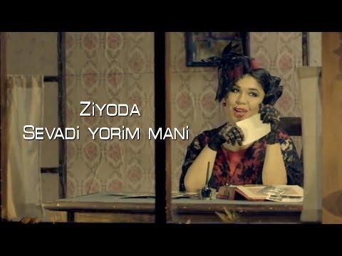 Ziyoda - Sevadi yorim mani (Official Clip)