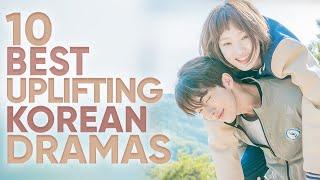 10 Uplifting Korean Dramas That Will Boost Your Mood [Ft. HappySqueak]