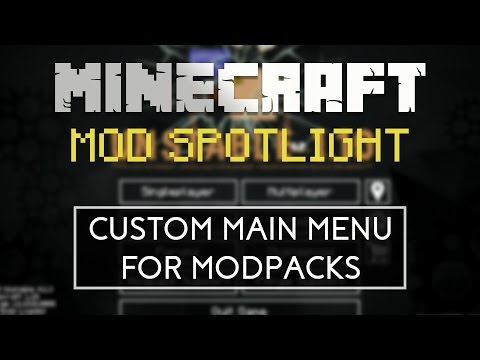 Minecraft Mod Spotlight: Custom Main Menu Tutorial