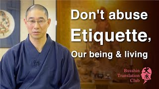 Etiquette is our identity