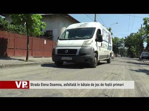 Strada Elena Doamna, asfaltată în bătaie de joc de foștii primari