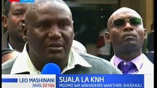 Suala la KNH: Mgomo wa wahadhiri waathiri shughuli