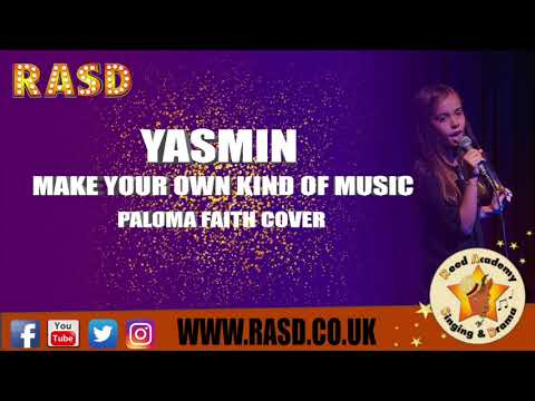 RASD: Make Your Own Kind of Music (Paloma Faith Cover) Performed by Yasmin
