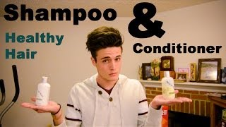Healthy Hair: Shampoo & Conditioner