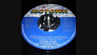 DIANA ROSS ..  ONE LOVE IN MY LIFETIME   ....1976 45T