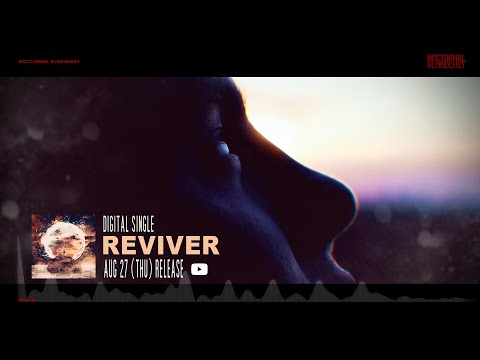 NOCTURNAL BLOODLUST - Reviver (Visualizer Video)