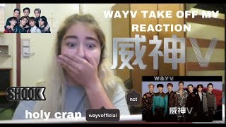 {REACTION} WayV 威神V '无翼而飞 (Take Off)' MV