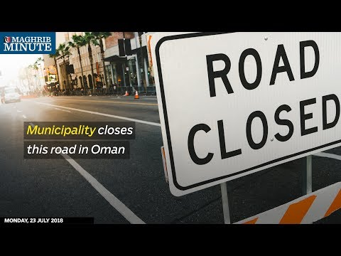 Municipality closes this road in Oman