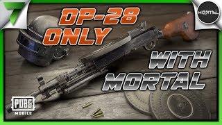 Mortal & The7WG DP-28 ONLY 1v1 CLUTCH! FUN GAME!!   PUBG Mobile