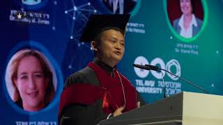 Speech by Jack Ma, Alibaba founder during his acceptance of honorary Doctorate from Tel Aviv Univers