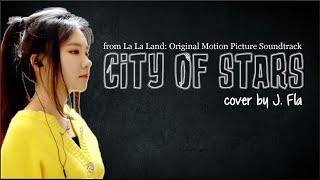 Lyrics: La La Land   City Of Stars (J. Fla Cover)