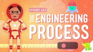The Engineering Process: Crash Course Kids #12.2