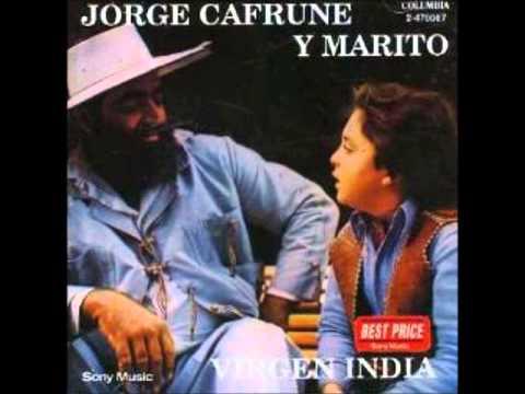 Jorge Cafrune ft Marito - VIRGEN INDIA