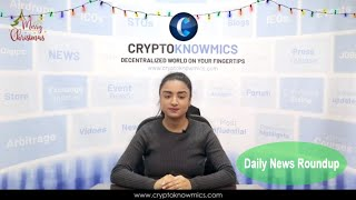cryptoknowmics-daily-dose-of-crypto-updates-24-dec