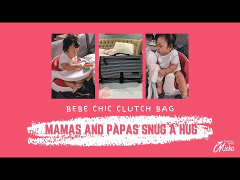Travel With Miaka 1/3 Unboxing and Review on Bebe Chic Clutch Bag and Mamas and Papas Snug A Hug