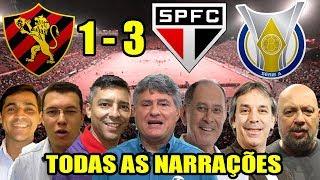 Todas as narrações - Sport 1 x 3 São Paulo / Brasileirão 2018