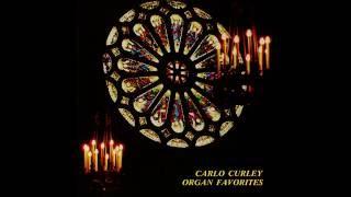 Carlo Curley Organ Favourites - Vinyl - 1980 - Saviour, Again to Thy Dear Name We Raise - part 6