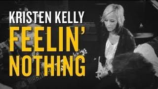 Kristen Kelly - Feelin' Nothing [Acoustic]