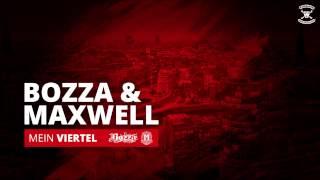 Bozza & Maxwell - Mein Viertel (Freetrack)