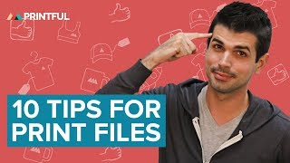 Top 10 Tips For A Perfect Design Print File