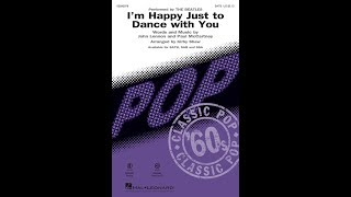 I'm Happy Just to Dance with You (SATB Choir) - Arranged by Kirby Shaw