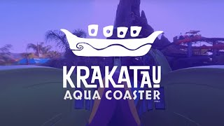 Ride Krakatau Aqua Coaster from Home