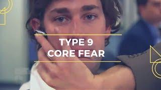 BITE SIZED ENNEAGRAM:  Core Fear 9