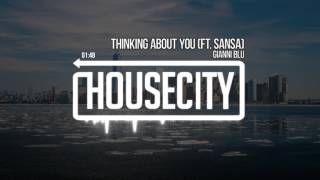 Gianni Blu - Thinking About You (Ft. Sansa)