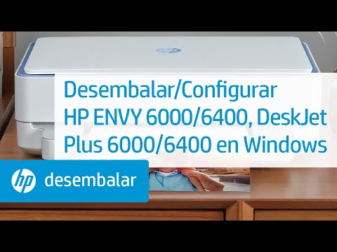 Cómo desembalar y configurar las impresoras de las series HP ENVY 6000/ENVY Pro 6400/DeskJet Plus Ink Advantage 6000/6400 con Windows
