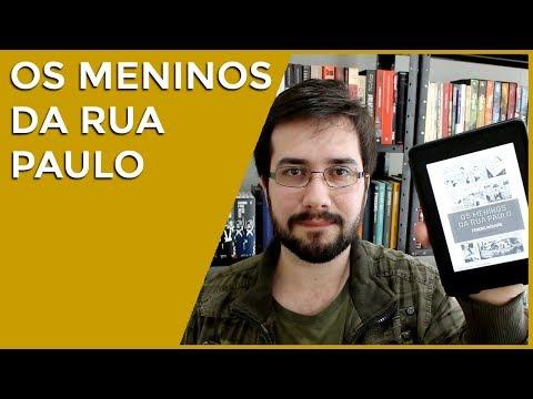 Os Meninos da Rua Paulo, de Ferenc Molnár - Resenha