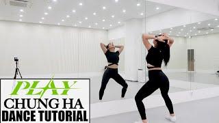 청하 (CHUNG HA) - 'PLAY (Feat. 창모 (CHANGMO))' - Lisa Rhee Dance Tutorial