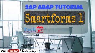 7. SAP ABAP - SmartForms - Part 1 - Free Tutorials