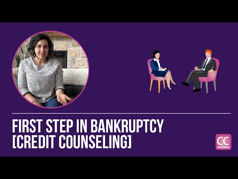 First Step in Bankruptcy [Credit Counseling]