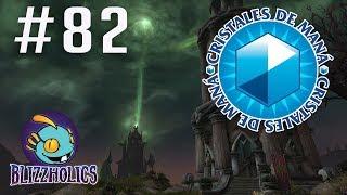 Cristales de Mana #82 | Retirando artefactos, HCT y más  | Blizzard News