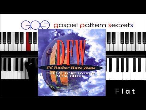 I'd Rather Have Jesus - DFW Mass Choir (Piano Tutorial)