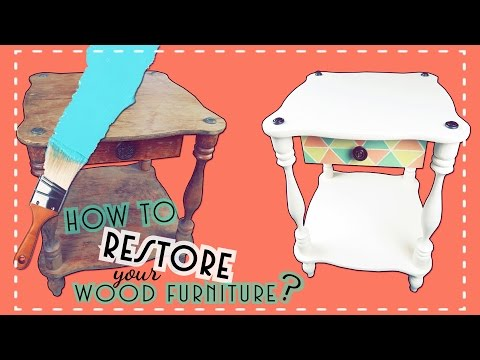 DIY – Restore your old furniture