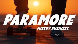 Paramore - Misery Business (Lyrics)