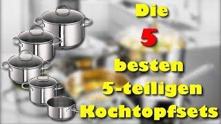 Die 5 besten 5 teiligen - Topfsets / Kochtopfsets