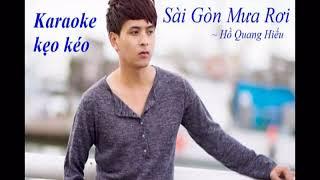 Karaoke Beat Sài Gòn Mưa Rơi - Hồ Quang Hiếu