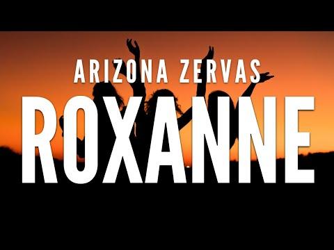 Arizona Zervas - Roxanne (Clean Lyrics)