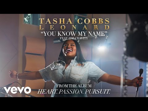 Tasha Cobbs Leonard - You Know My Name (Audio) ft. Jimi Cravity