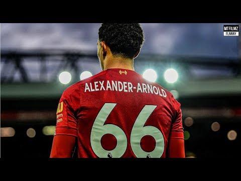 When Alexander-Arnold Impresses The World | 19/20