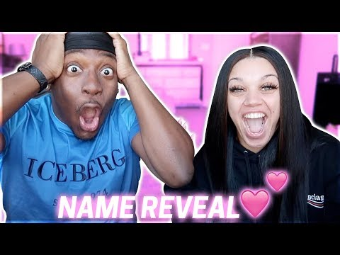 THE REVEAL OF OUR BABY GIRL NAME 💕