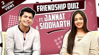 Siddharth Nigam And Jannat Zubair Rahmani Take Up The Friendship Quiz