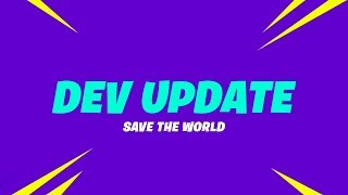 Save the World Dev Update (7/20) - Canny Valley Act 1, Horde Bash Rewards and Fortnite