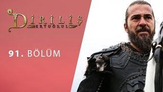 episode 91 from Dirilis Ertugrul