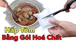 Lâm Vlog - Hấp Tôm và Há Cảo Bằng Gói Hóa Chất của Trung Quốc | Lẩu Ăn Liền Tự Sôi